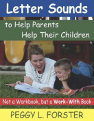 Letter Sounds to Help Parents Help Their Children