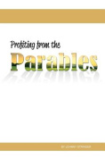 Profiting from the Parables