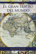 El Gran Teatro del Mundo [Spanish]