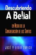 Descubriendo a Belial En Medio de La Congregacion de Los Santos [Spanish]