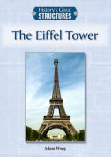 The Eiffel Tower (History's Great Structures