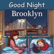 Good Night Brooklyn (Good Night Our World) [Board book]