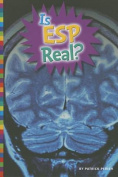 Is ESP Real? (Unexplained