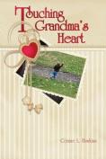 Touching Grandma's Heart