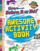 Ripley's Believe It or Not! Awesome Activity Book (Ripley's Believe It or Not! Kids