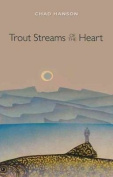 Trout Streams of the Heart