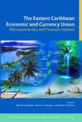 The Eastern Caribbean Economic and Currency Union