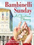 Bambinelli Sunday