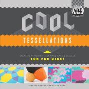 Cool Tessellations