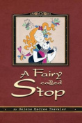 A Fairy Called Stop