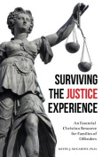 Surviving the Justice Experience