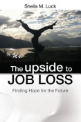 The Upside to Job Loss