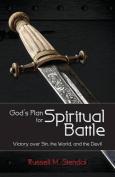 God's Plan for Spiritual Battle