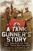 A Tank Gunner's Story