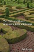 The Charmed Garden