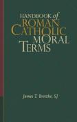 Handbook of Roman Catholic Moral Terms