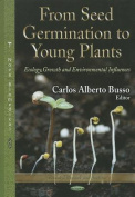 From Seed Germination to Young Plants