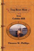 Tug Boat Man