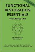 Functional Restoration Essentials