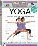 Anatomy of Fitness: Yoga