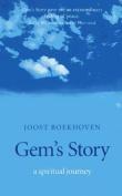 GEM's Story - a Spiritual Journey