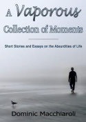 A Vaporous Collection of Moments