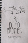 Spiral Bound Brother