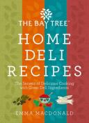 The Bay Tree Home Deli Recipes