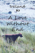 Ireland - Love Without End
