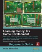 Learning Stencyl 3.X Game Development