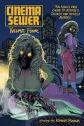 Cinema Sewer Volume 4