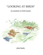 Looking at Birds