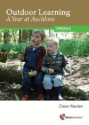 Outdoor Learning: A Year at Auchlone