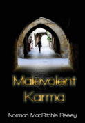 Malevolent Karma