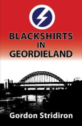 Blackshirts in Geordieland
