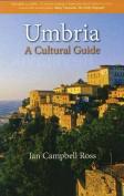 Umbria: A Cultural Guide