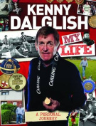 Kenny Dalglish : My Life