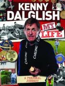 Kenny Dalglish : My Life