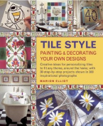 Tile Style Painting & Decorating Your Own Designs