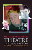 Theatre the Director's Cue