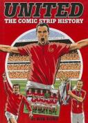 United! : The Comic Strip History