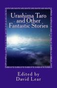 Urashima Taro and Other Fantastic Stories