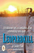 Leopardkill: A Cavalry Tale