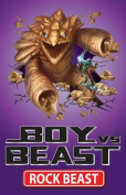 Rock Beast (Boy Vs Beast)