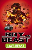 Lava Beast (Boy Vs Beast)