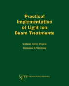 Practical Implementation of Light in Ion Beam Treatments