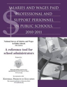 Salaries and Wages Paid Professional and Support Personnel in Public Schools, 2010-2011