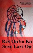 Rev Ou Yo Ka Sove Lavi Ou [HAT]