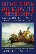 So You Think You Know the Presidents?