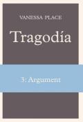 Tragodia 3: Argument